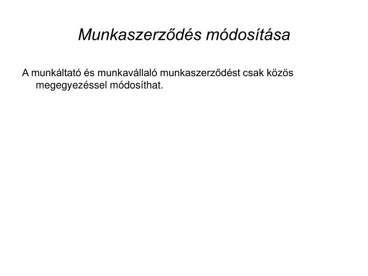 Munkaszerződés módosítása