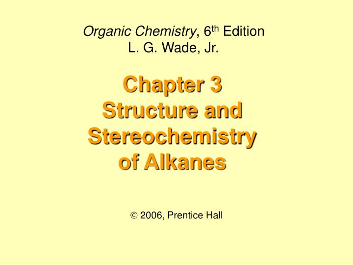 chapter 3 structure and stereochemistry of alkanes n.