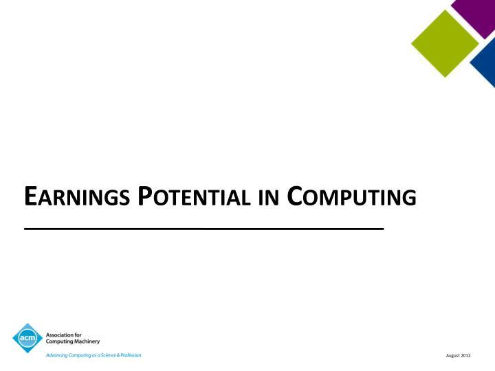 Earnings Potential in Computing