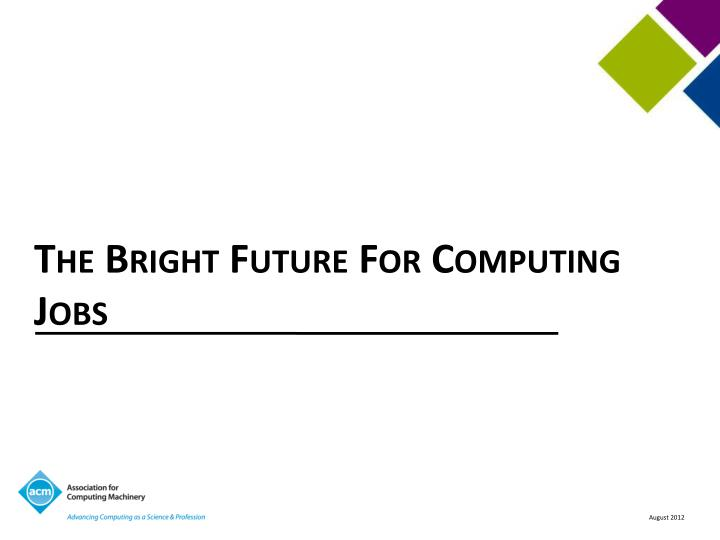 The Bright Future For Computing Jobs