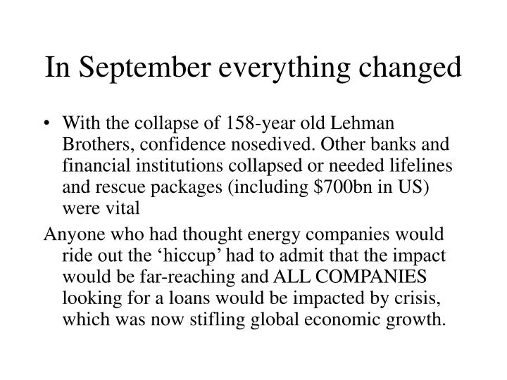 In September everything changed