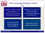 prior learning initiative goals