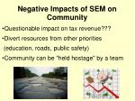 negative impacts of sem on community