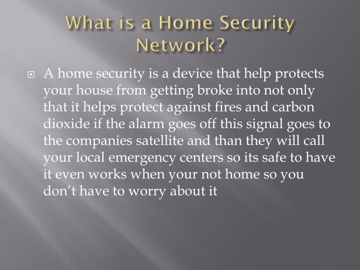 What is a home security network