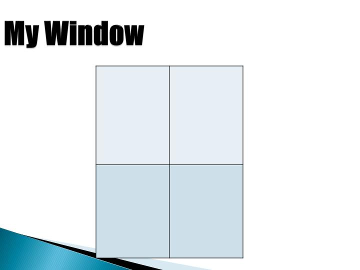 My Window