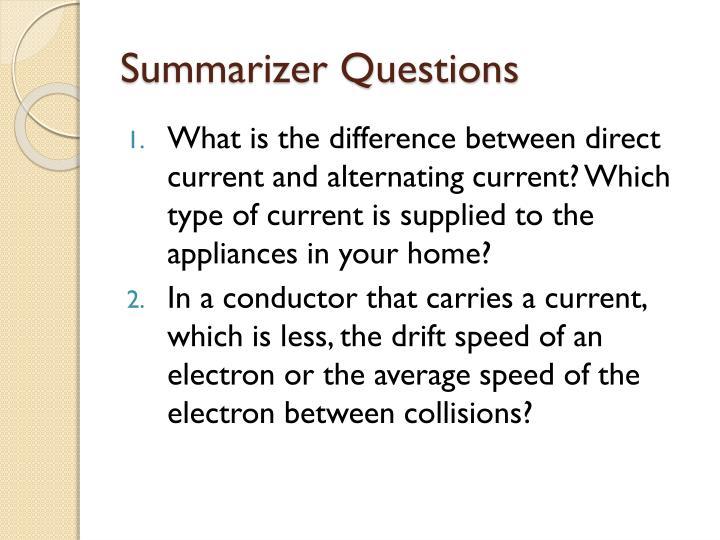 Summarizer Questions
