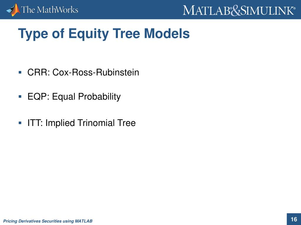 PPT - Pricing Derivatives Securities using MATLAB PowerPoint