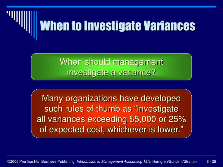 When to Investigate Variances