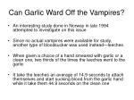 can garlic ward off the vampires