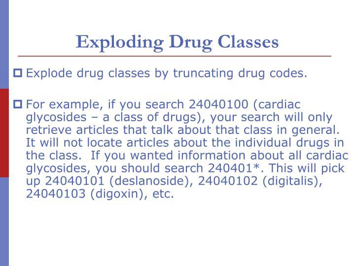 Exploding Drug Classes