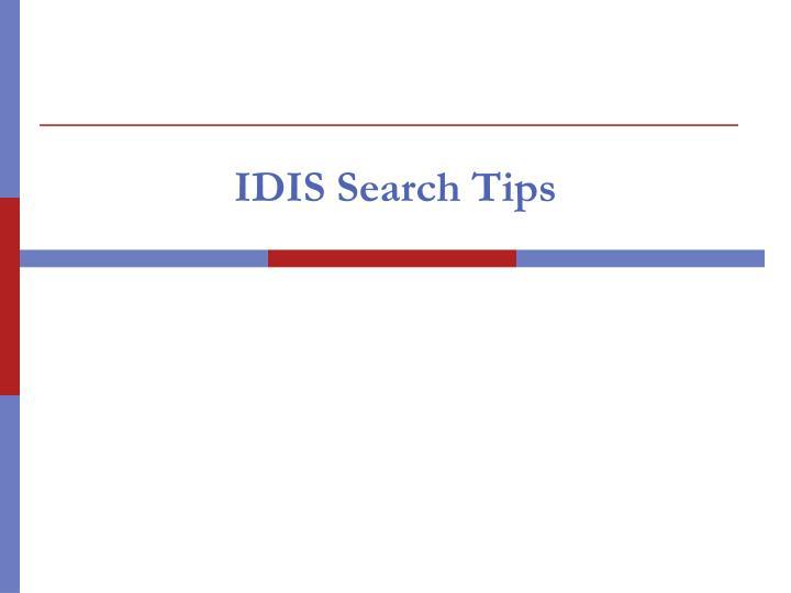 IDIS Search Tips
