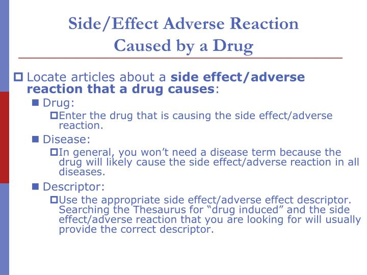 Side/Effect Adverse Reaction