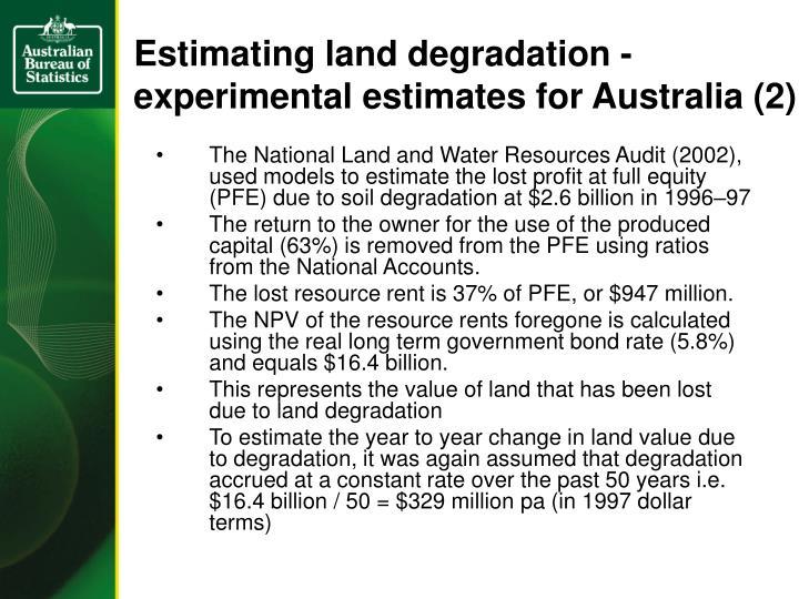 Estimating land degradation - experimental estimates for Australia (2)