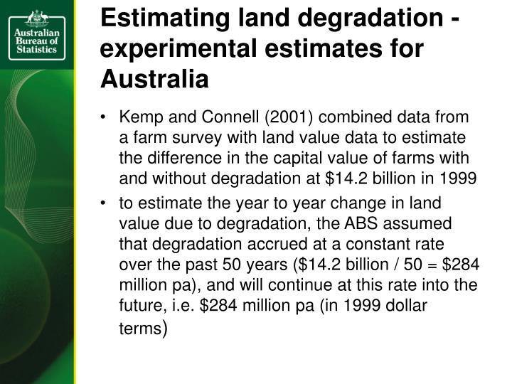 Estimating land degradation - experimental estimates for Australia
