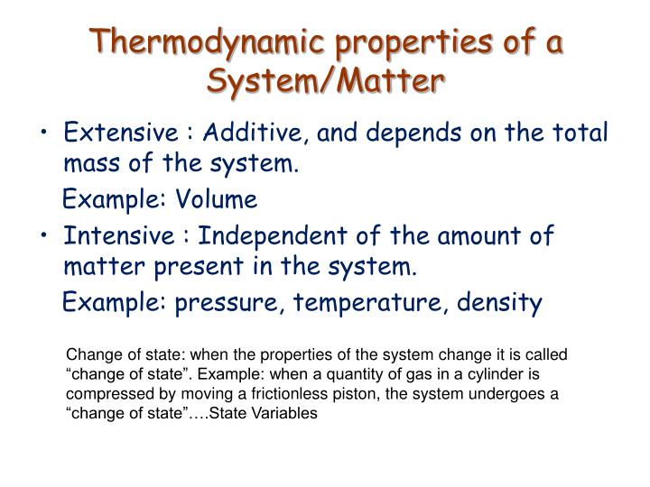 Thermodynamic properties of a System/Matter