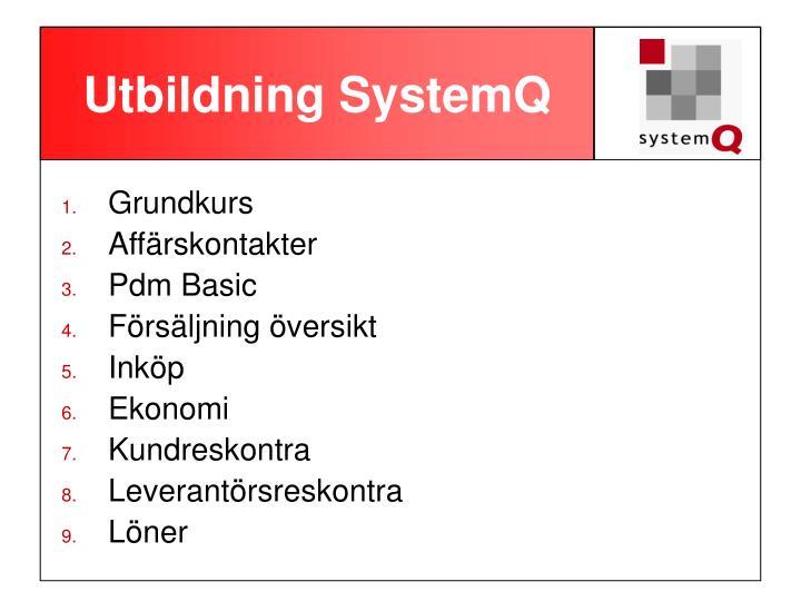 Utbildning systemq