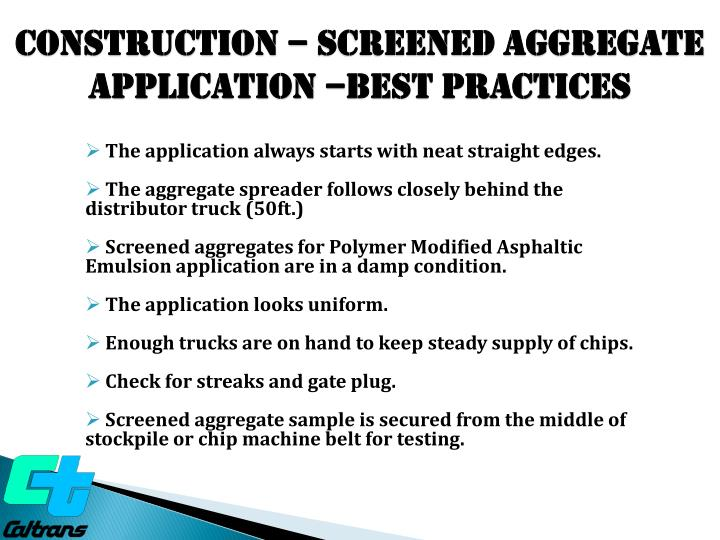 Construction – SCREENED Aggregate  Application –BEST PRACTICES