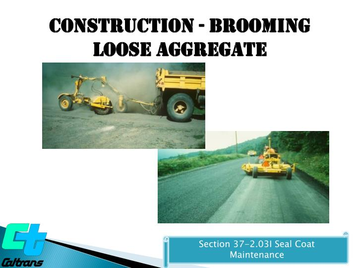 Construction - Brooming Loose Aggregate