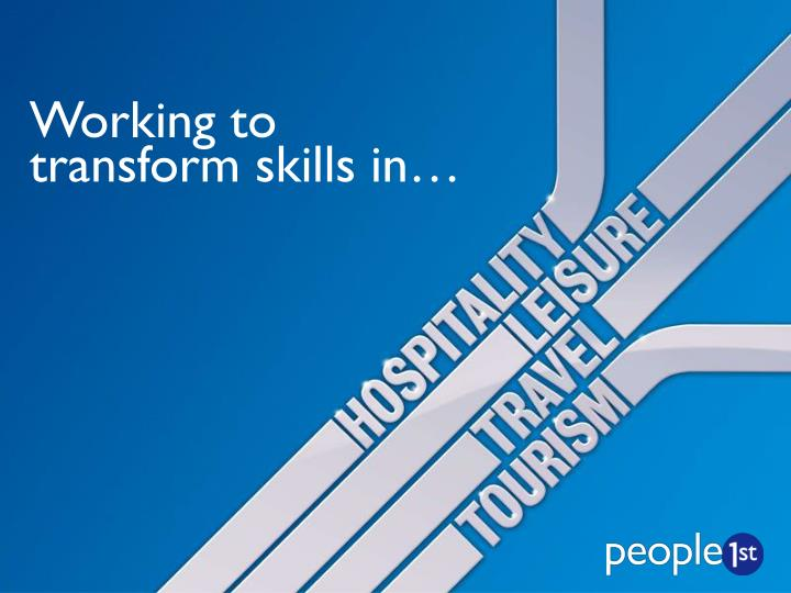 working to transform skills in n.