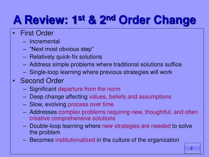 A review 1 st 2 nd order change