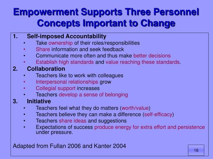 Empowerment Supports Three Personnel Concepts Important to Change