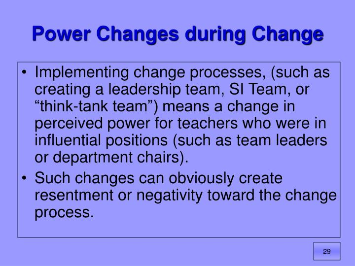 Power Changes during Change