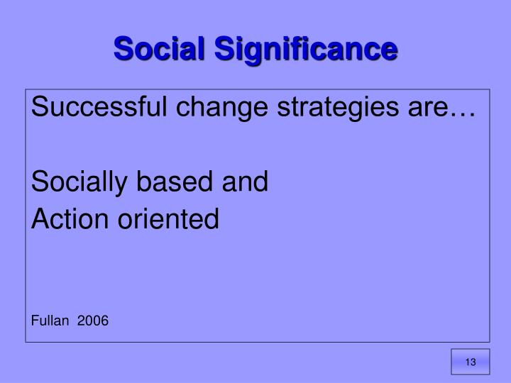 Social Significance