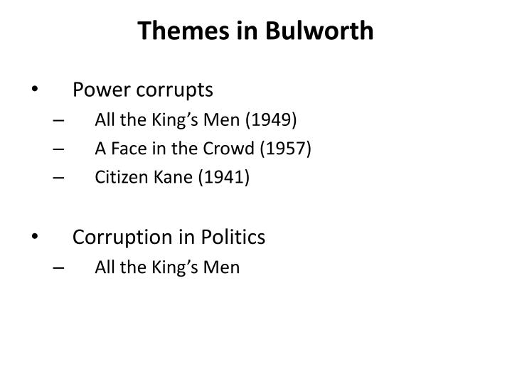 Themes in bulworth