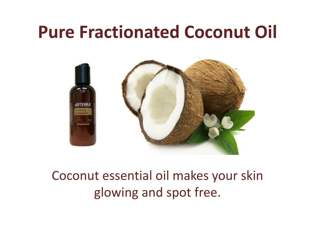 PPT - Fractionated Coconut Oil PowerPoint Presentation - ID