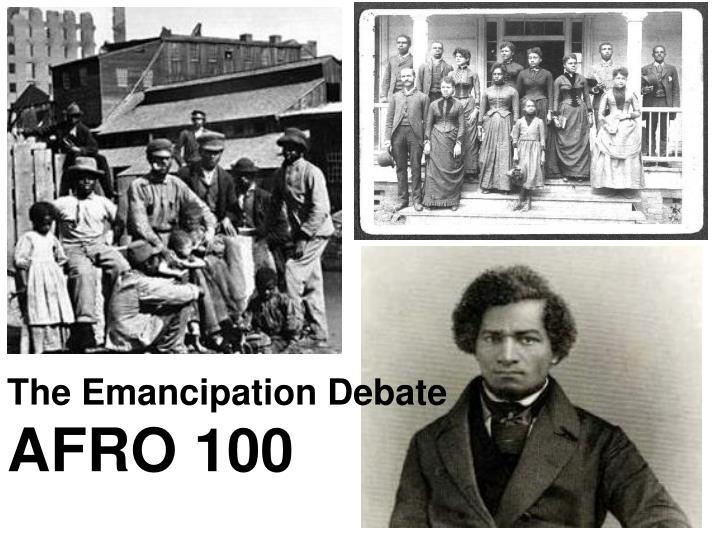The Emancipation Debate