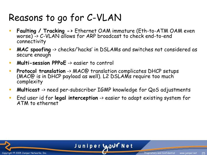 Reasons to go for C-VLAN
