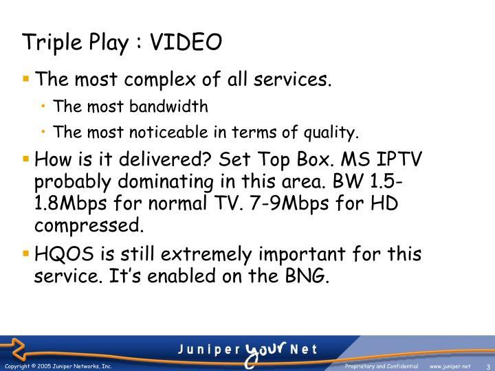 Triple play video