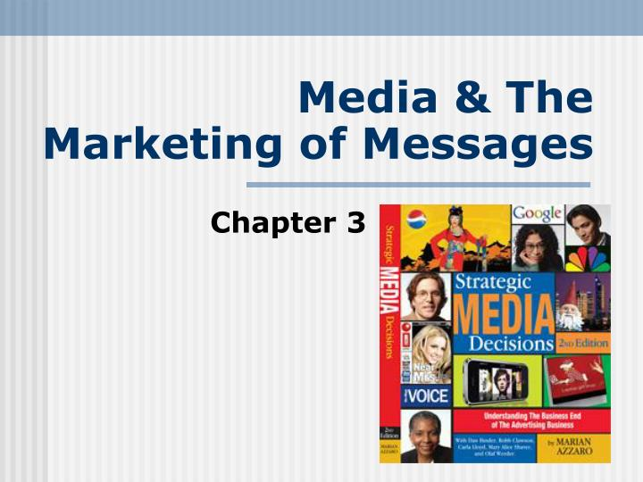 media the marketing of messages n.