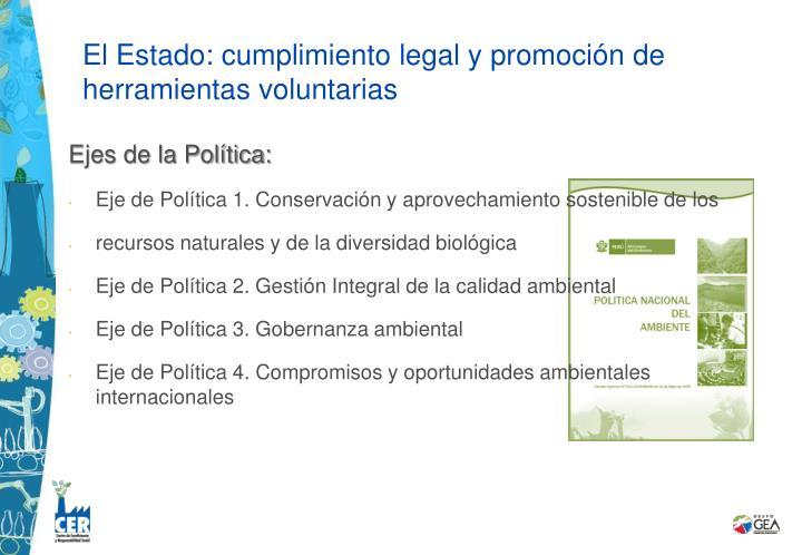 El Estado: cumplimiento legal y promoción de herramientas voluntarias