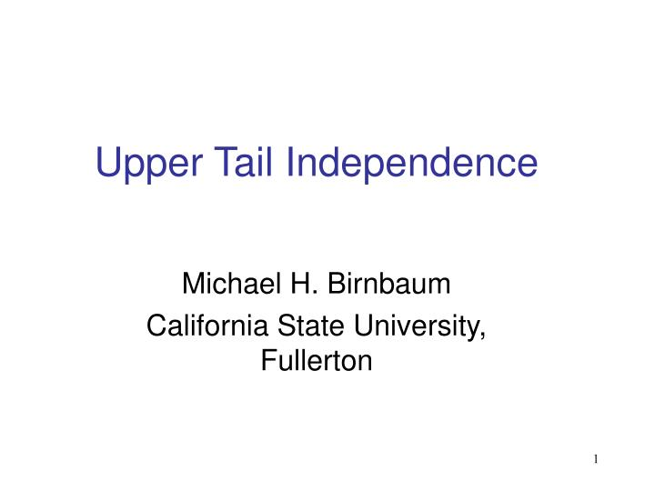 upper tail independence n.