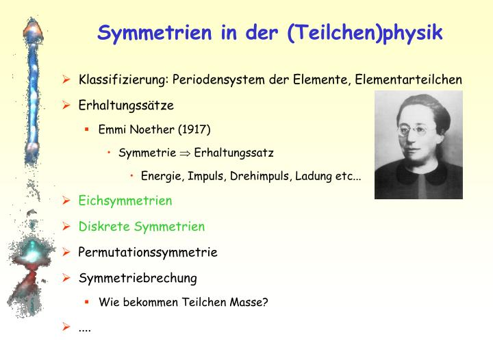 Symmetrien in der (Teilchen)physik