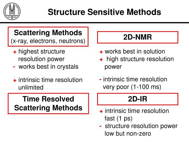 Structure Sensitive Methods