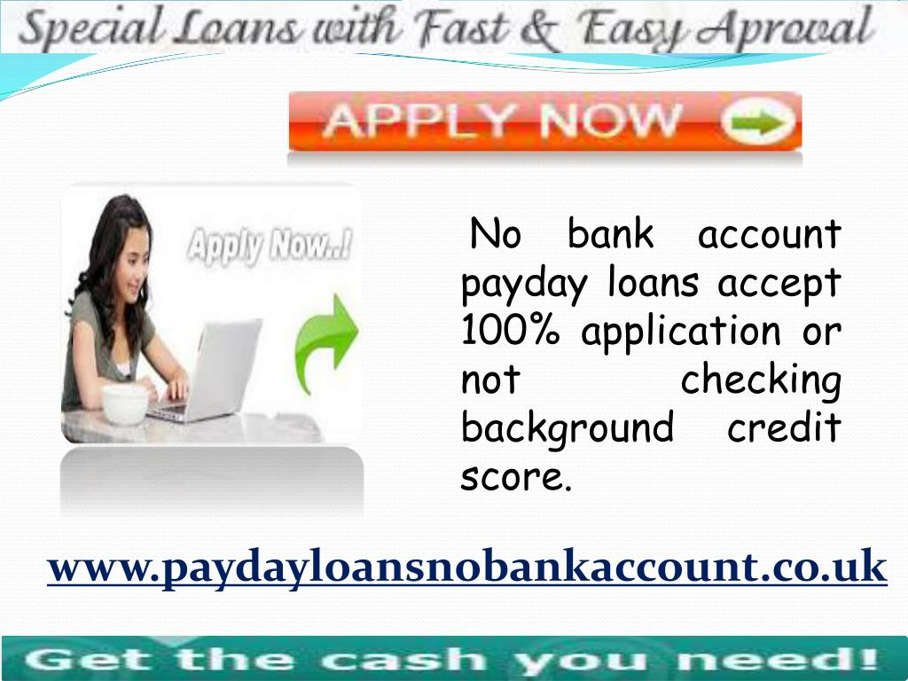 PPT - Obtains Effective Financial Aid Without Bank Account