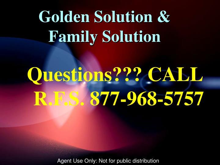 Golden Solution & Family Solution