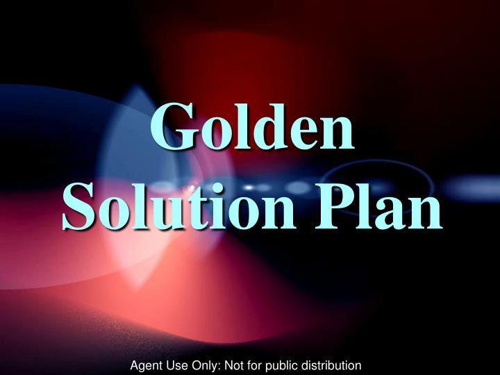 Golden Solution Plan