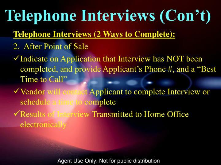 Telephone Interviews (Con't)