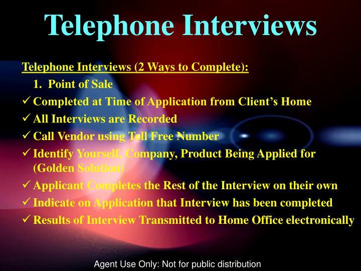 Telephone Interviews