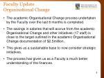 faculty update organisational change
