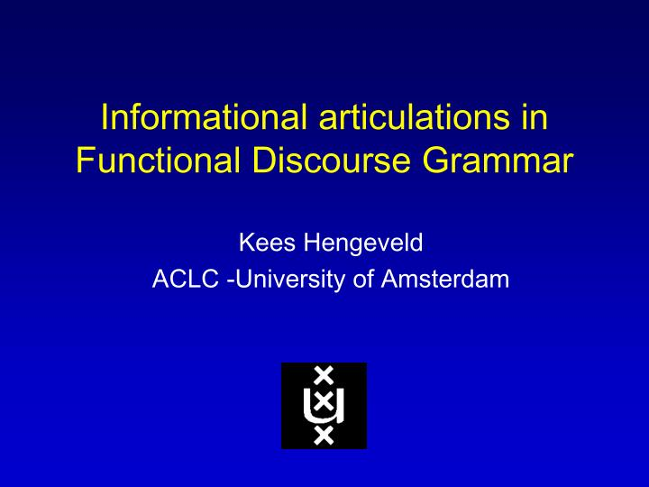 informational articulations in functional discourse grammar n.