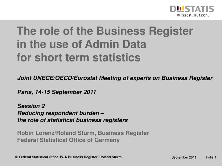 the role of the business register in the use of admin data for short term statistics n.