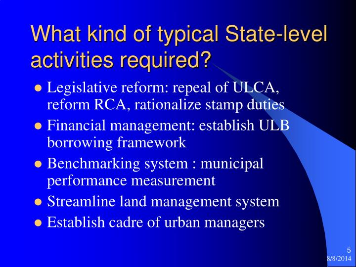 What kind of typical State-level activities required?