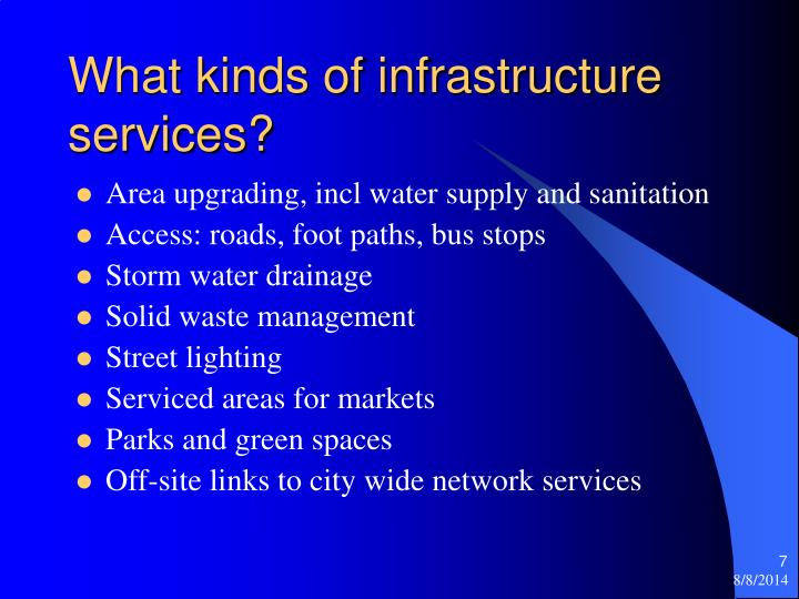 What kinds of infrastructure services?