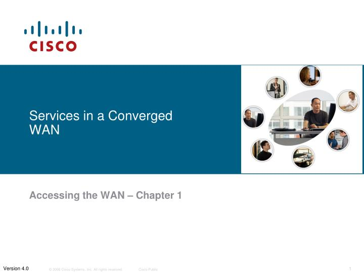 services in a converged wan n.