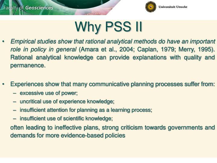 Why PSS II