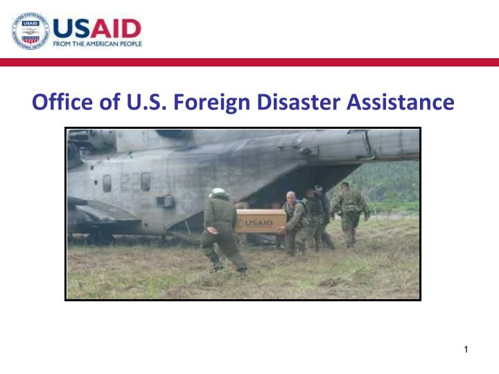 office of u s foreign disaster assistance n.